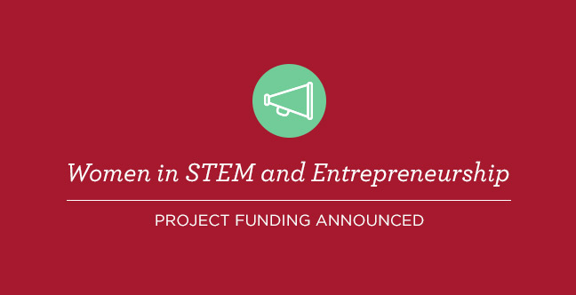 New grants announced for Women in STEM and Entrepreneurship (WISE) projects