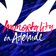 Immortality in Adelaide